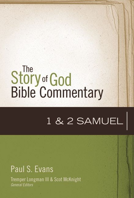 Cover of 1-2 Samuel (Story of God Bible Commentary) by Paul S. Evans