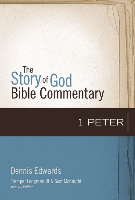 Cover of 1 Peter (Story of God Bible Commentary) by Dennis Edwards