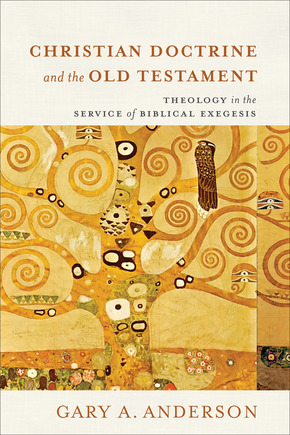 Cover of Christian Doctrine and the Old Testament: Theology in the Service of Biblical Exegesis