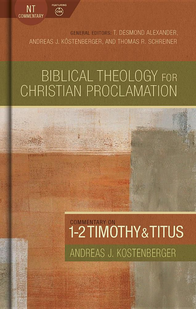 Cover of Commentary on 1-2 Timothy and Titus (Biblical Theology for Christian Proclamation)